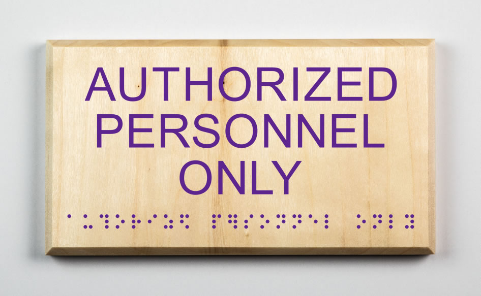 AUTHORIZED PERSONNEL ONLY SIGN, purple