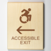 "Eco-friendly wood sign using 3D printing that says ""Accessible exit to the left"