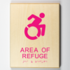 3d printed ADA compliant wooden sign showing area of refuge