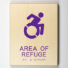 ADA Sign, Area of Refuge Sign, Using Modfied ISA