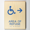 ADA Sign, Area of Refuge to Right Sign
