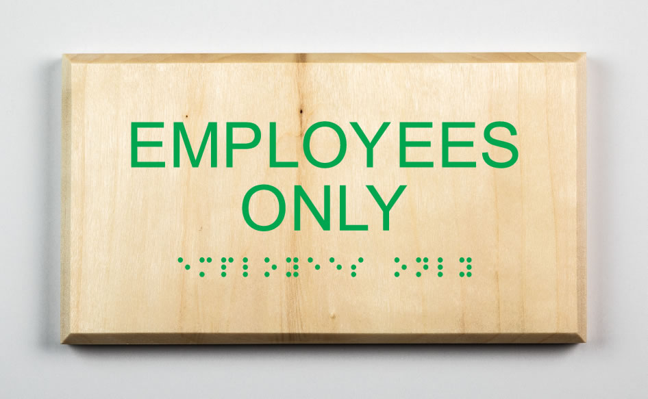 EMPLOYEES ONLY SIGN, kelly