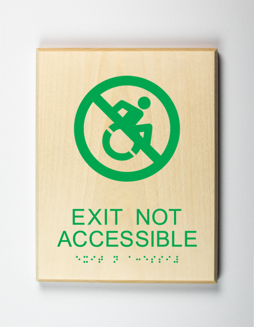 Exit is Not Accessible Sign, Using Modified ISA