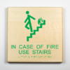 ADA Sign, In Case of Fire Use Stairs, Environmentally Friendly