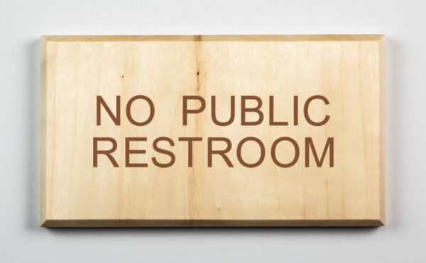 Eco-friendly No Public Restroom Sign