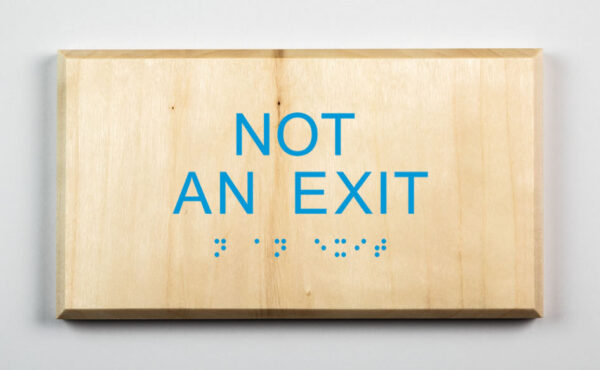 Eco-friendly Not an Exit Sign