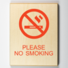 "Eco-friendly wood sign saying please ""no smoking"""