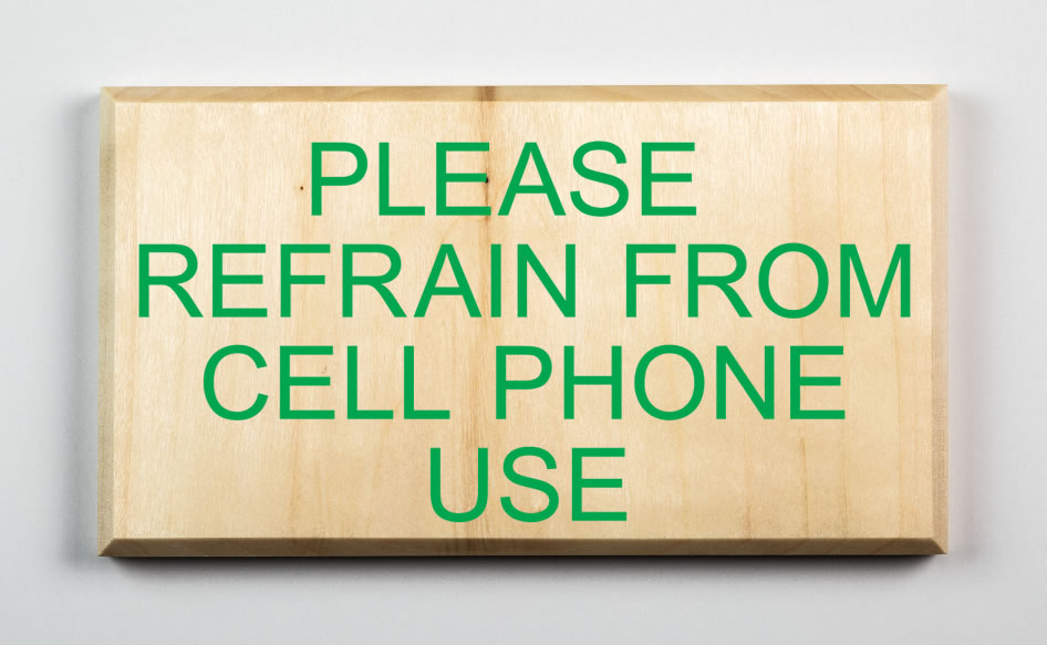 Please Refrain From Cell Phone Use Sign, kelly