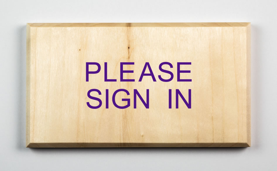 """Please Sign In Sign"", purple"