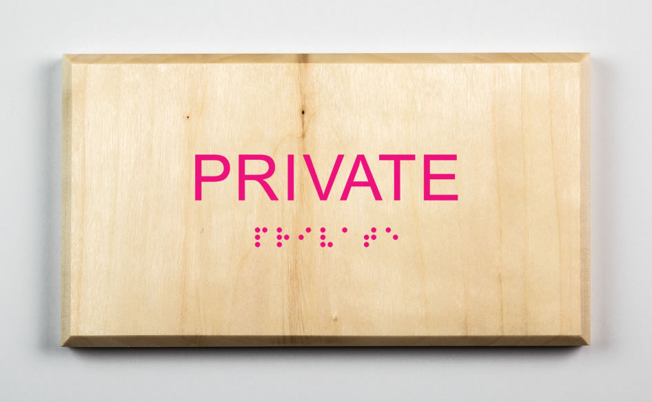 Private Sign, pink