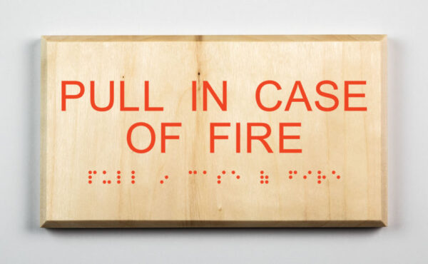 Pull In Case of Fire Sign