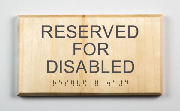 Eco-friendly Reserved for Disabled Sign