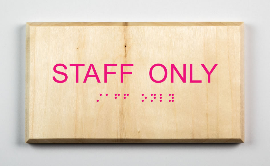 STAFF ONLY SIGN, pink