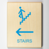 """Eco-friendly wood sign using 3D printing that says """"Stairs to the left"""""""