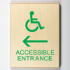 Accessible Entrance to Left Sign