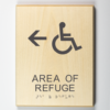 """Eco-friendly ADA braille wood sign using 3D printing that says """"area of refuge"""""""