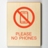 restriction signs - please no phones