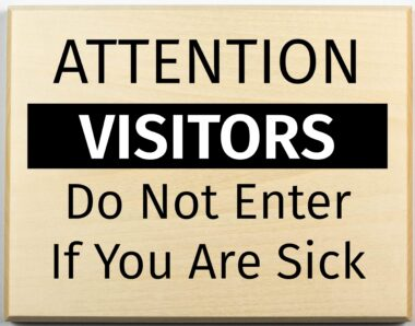 Do Not Enter if Sick Sign