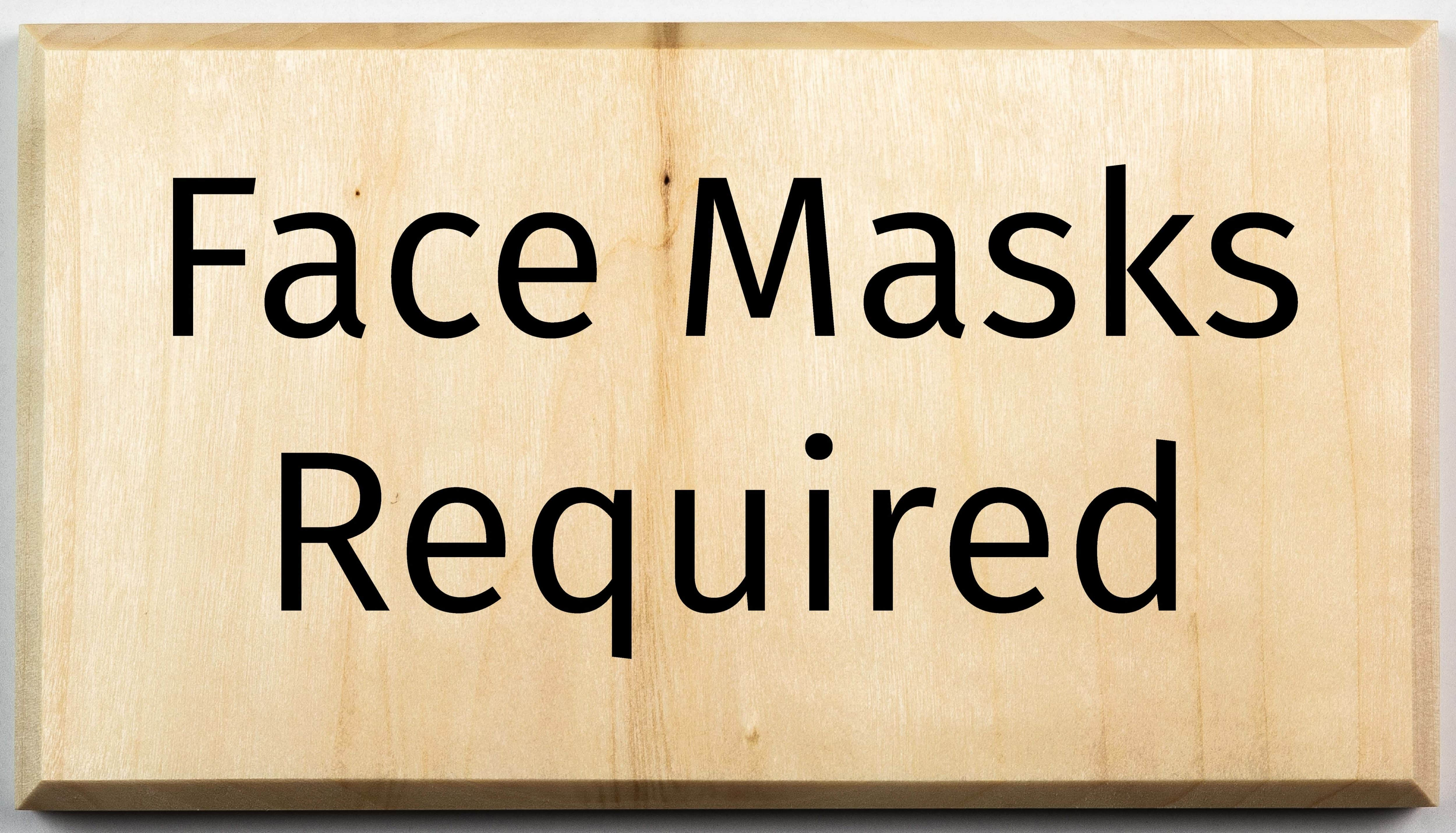 Face Masks Required Sgin Sign Signage