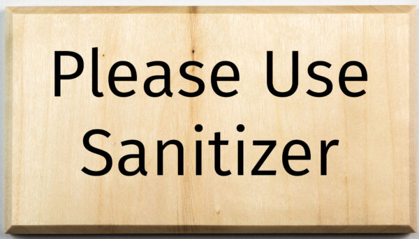 Please Use Sanitizer Sign