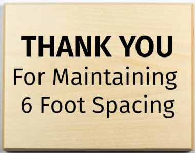 Thank you for maintaining 6 foot spacing sign