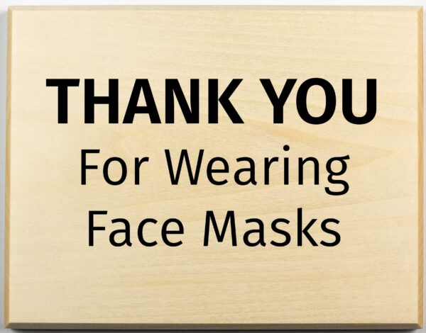 Thank You for Wearing Face Masks Sign