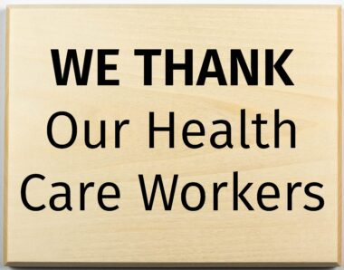 We Thank our Health Care Workers Sign