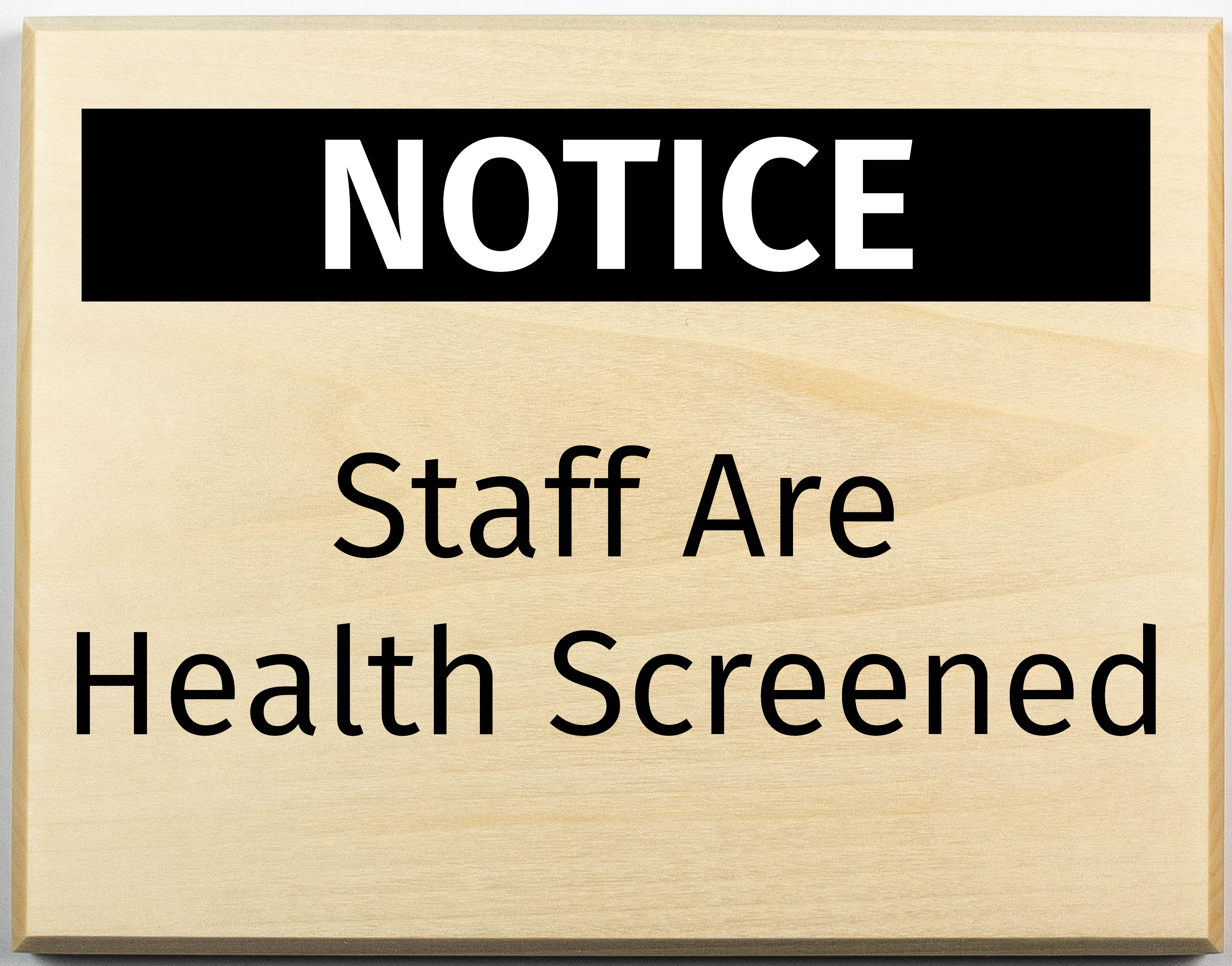 Staff are Health Screened Sign-01