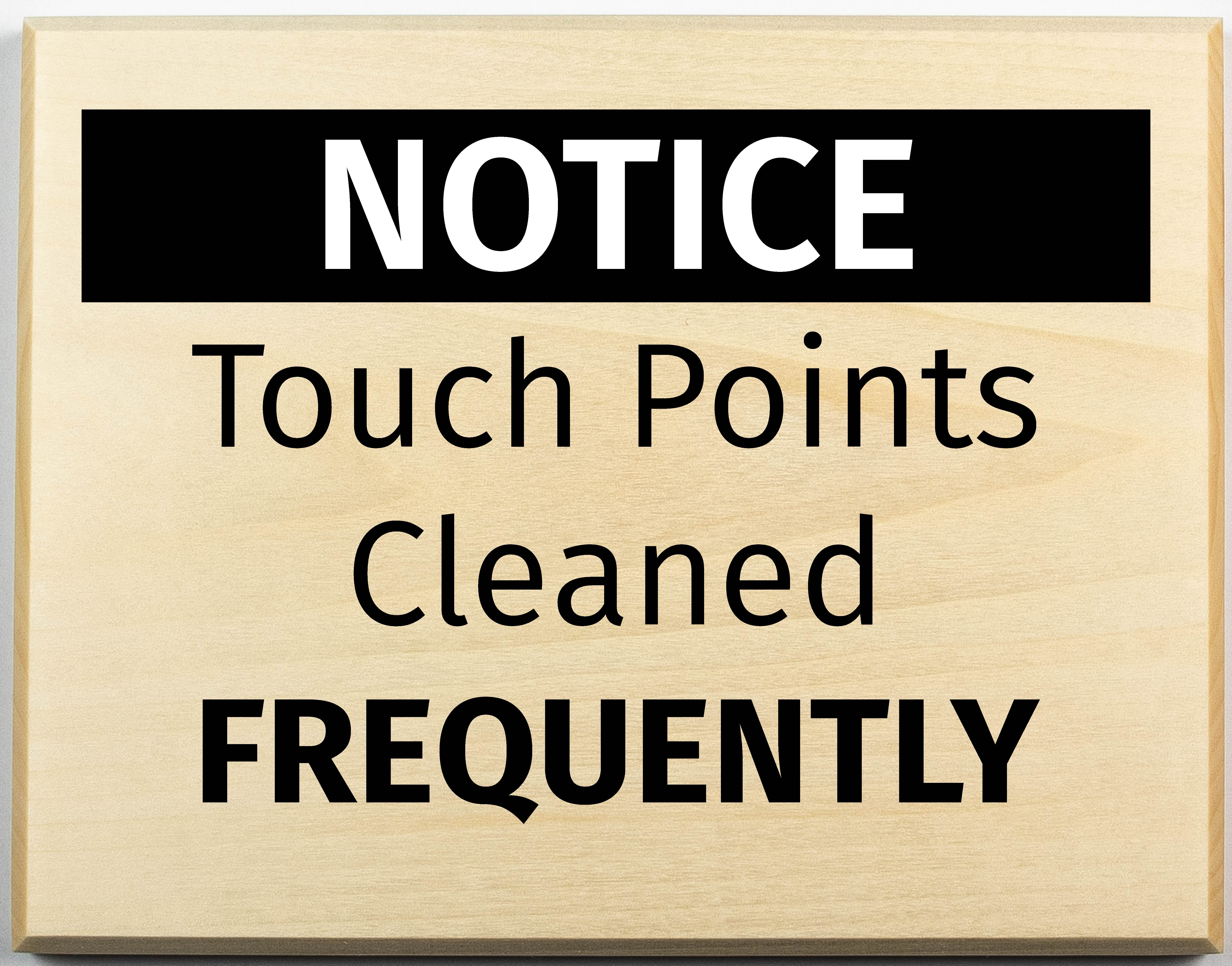 Cleaned Frequently Sign, Touch points