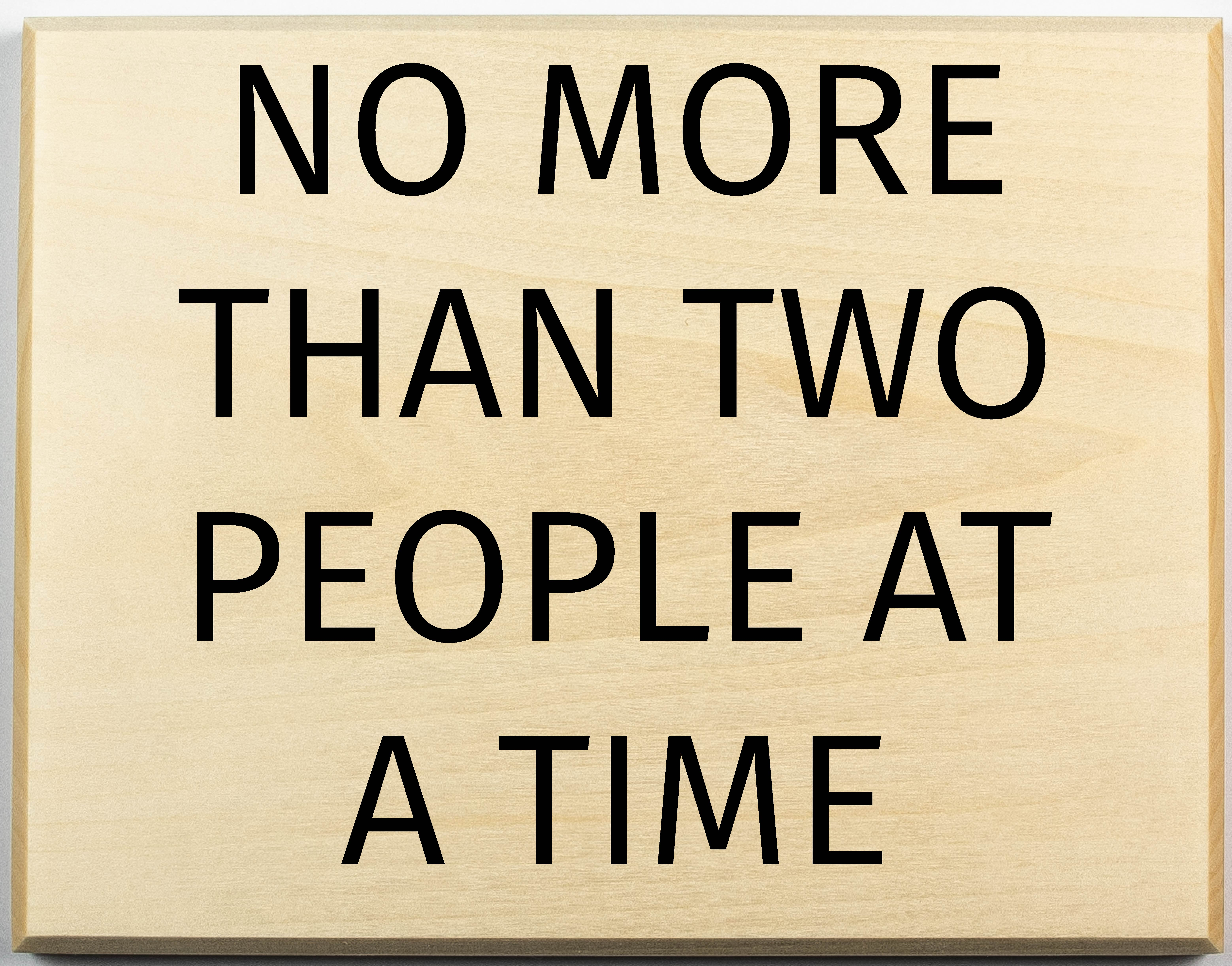 Two People at a Time Sign
