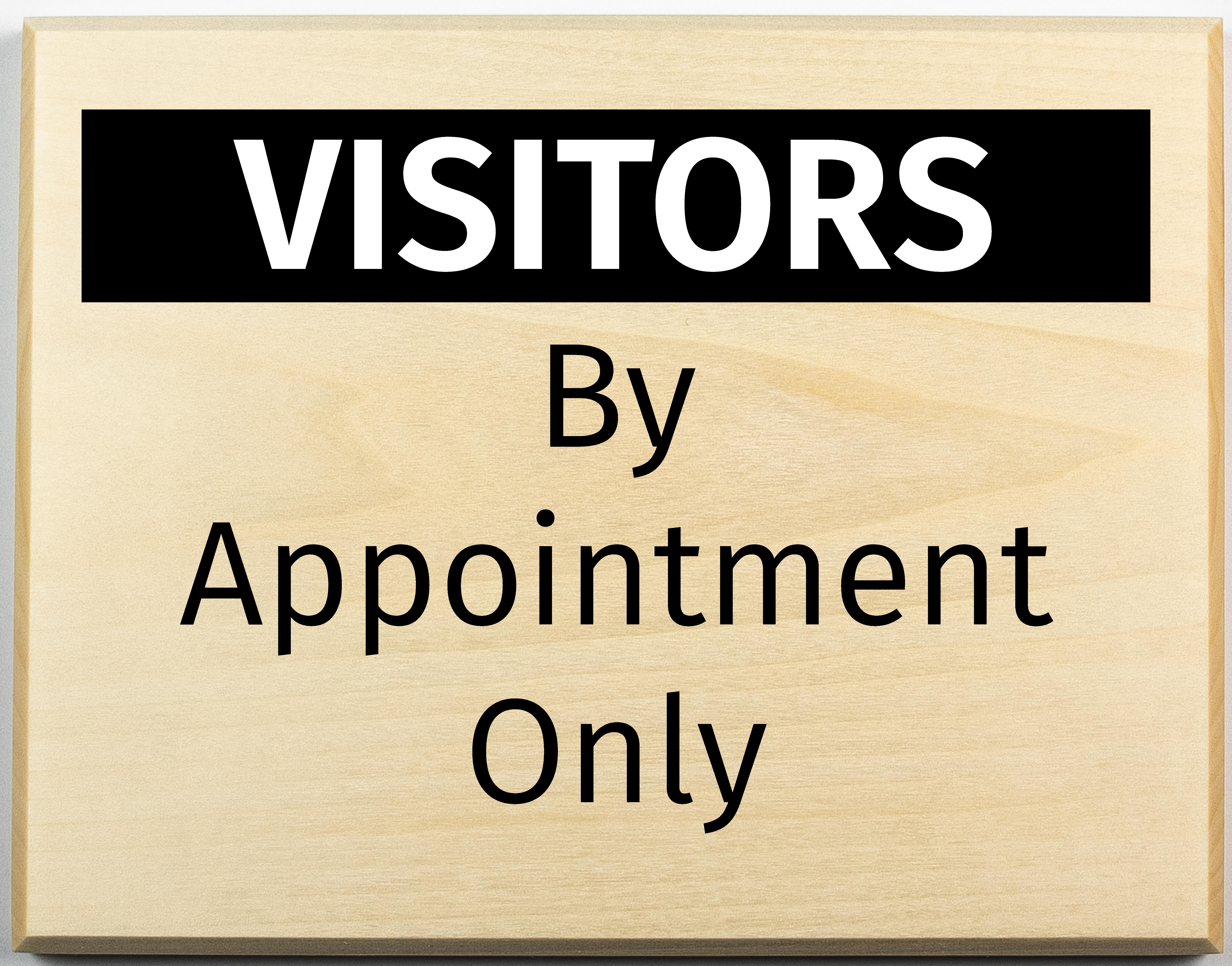 By appointment only sign